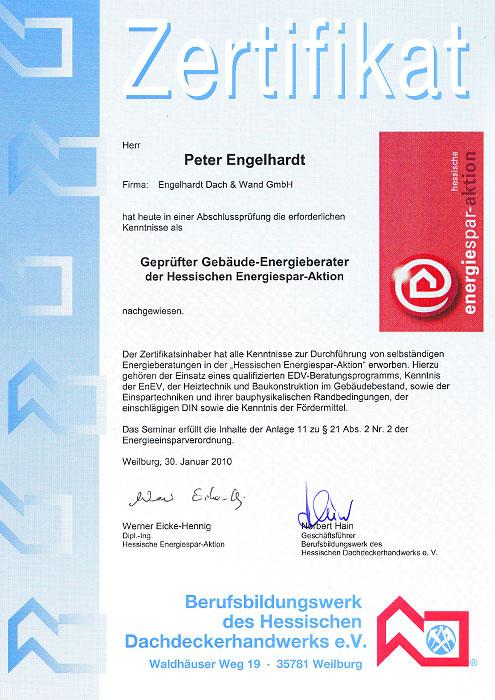 Zertifikat als geprüfter Energieberater für Peter Engelhardt der Engelhardt Dach & Wand GmbH