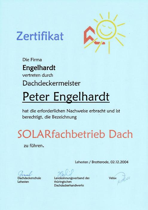 "Zertifikat ""SOLARfachbetrieb Dach"" der Engelhardt Dach & Wand GmbH"