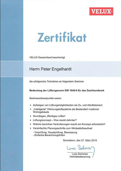 """VELUX-Zertifikat """"Lüftungsnorm DIN1946-6"""" für Peter Engelhardt von der Engelhardt Dach & Wand GmbH"""