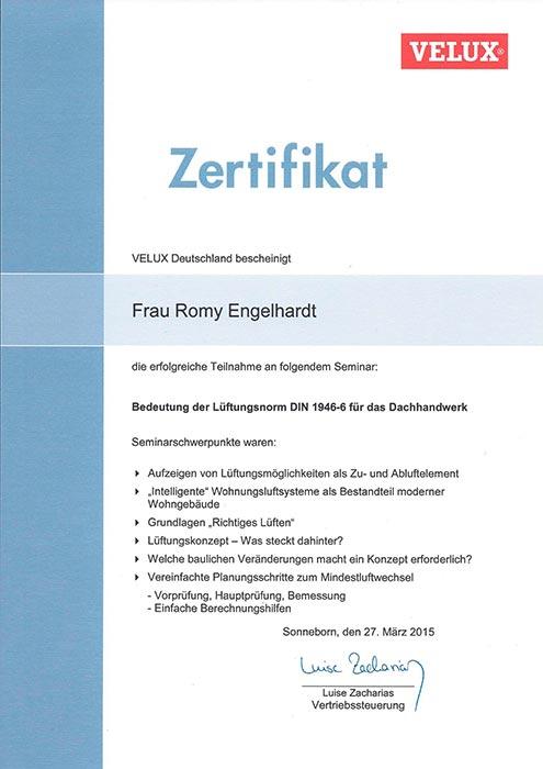 """VELUX-Zertifikat """"Lüftungsnorm DIN1946-6"""" für Romy Engelhardt von der Engelhardt Dach & Wand GmbH"""